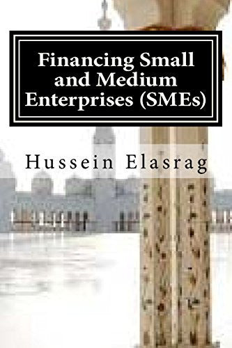 Financing Small and Medium Enterprises (SMEs): Can Islamic Finance help