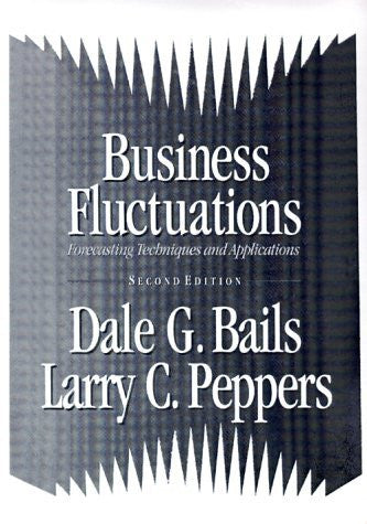Business Fluctuations: Forecasting Techniques and Applications:2nd (Second) edition