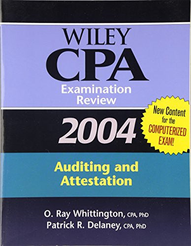 Wiley CPA Examination Review 2004, Auditing and Attestation (Wiley Cpa Examination Review Auditing)