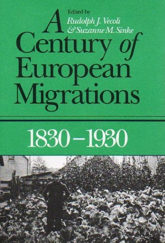 A Century of European Migrations: 1830-1930