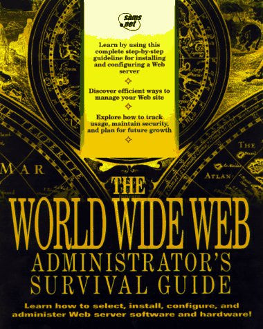 Web Site Administrator's Survival Guide