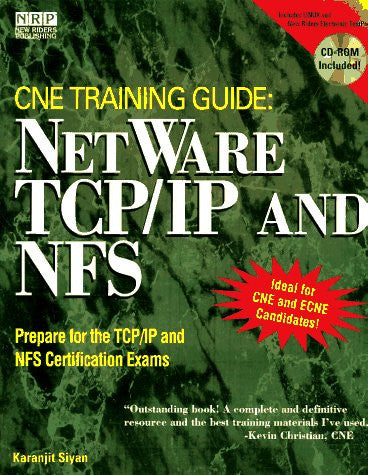 Netware Training Guide: Netware Tcp/Ip and Netware Nfs/Book and Cd-Rom