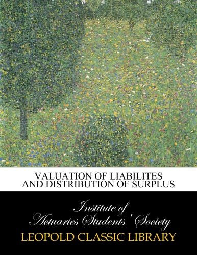 Valuation of liabilites and distribution of surplus