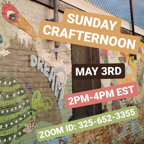5.3.20 Virtual Sunday Crafternoon