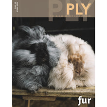 PLY Magazine, Issue 28: Fur