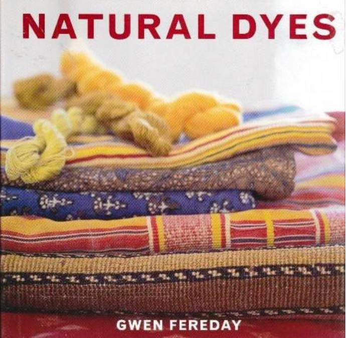 Natural Dyes by Gwen Fereday