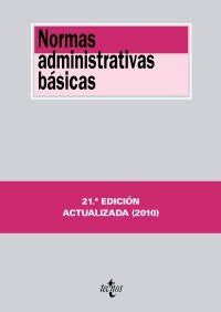 Normas administrativas basicas / Basic administrative rules (Spanish Edition)