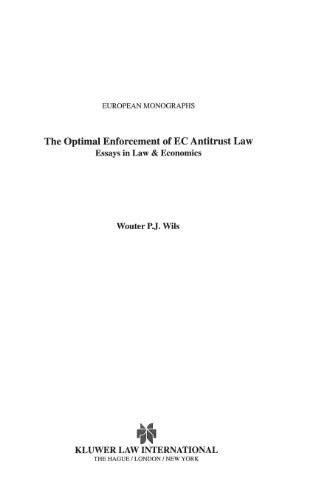 The Optimal Enforcement of EC Antitrust Law, Essays in Law & EConomics (European Monographs Series Set)