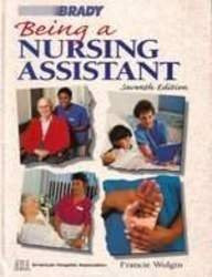 Being a Nursing Assistant (Being a Nursing Assistant, 7th ed)