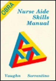 The Obra Nurse Aide Skills Manual