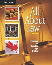 All about Law : Exploring the Canadian Legal System