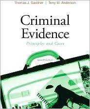 Criminal Evidence 7th (seventh) edition Text Only