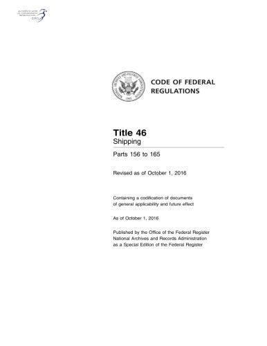 Code of Federal Regulations, Title 46 Shipping 156-165, Revised as of October 1, 2016