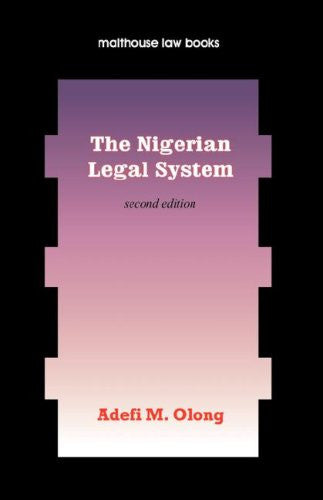 The Nigerian Legal System. Second Edition