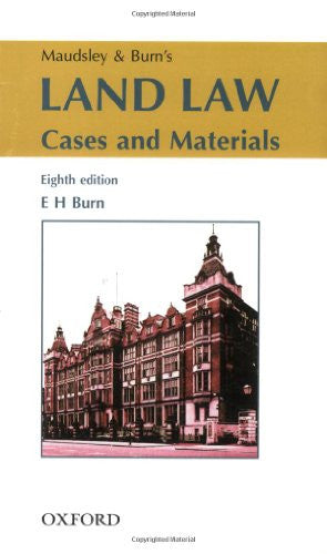 Maudsley and Burn's Land Law: Cases and Materials
