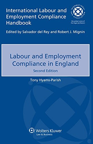 Labour and Employment Compliance in England (International Labour and Employment Compliance Handbook)