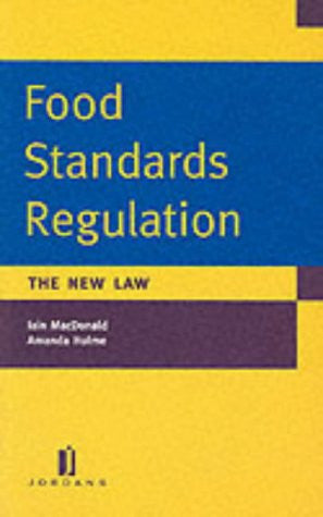 Food Standards Regulations - The New Law