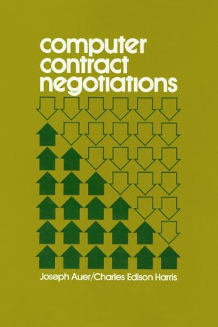 Computer Contract Negotiations (Management Information Systems)