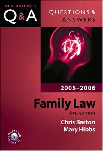 Questions & Answers Family Law 2005-2006 (Blackstone's Law Questions and Answers)
