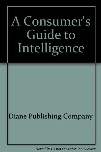 A Consumer's Guide to Intelligence