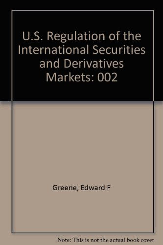 U.S. Regulation of the International Securities and Derivatives Markets