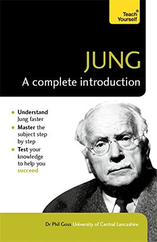 Jung: A Complete Introduction (Teach Yourself)