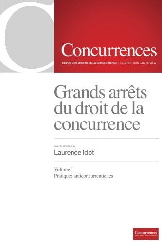 Grands arrets du droit de la concurrence, Vol. 1