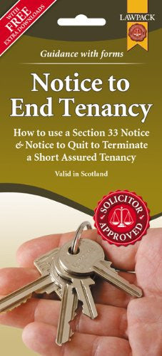 Notice to End Tenancy Form Pack (Scotland): How to Use a Section 33 Notice & Notice to Quit to Terminate a Short Assured Tenancy