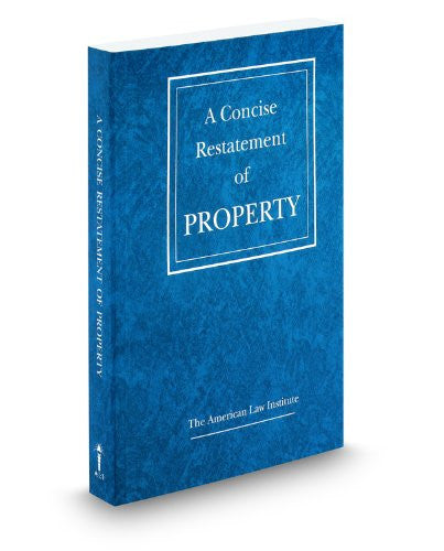A Concise Restatement of Property