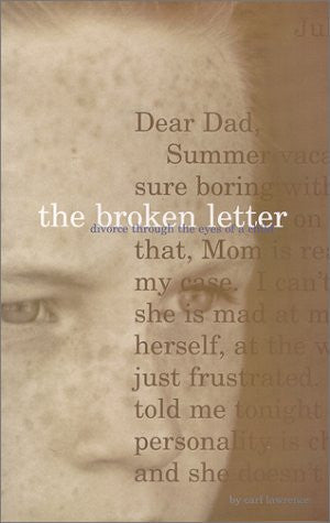 The Broken Letter, Divorce Through The Eyes of a Child