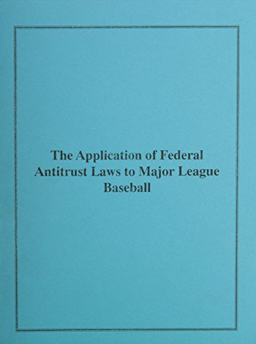Application of Federal Antitrust Laws to Baseball: Hearing Before the Committee on the Judiciary, U.S. Senate