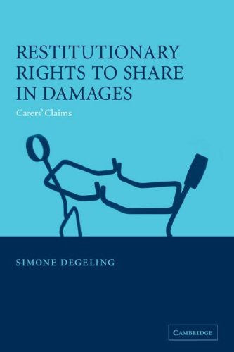 Restitutionary Rights to Share in Damages: Carers' Claims