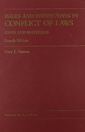 Issues And Perspectives In Conflicts Of Laws: Cases And Materials (Carolina Academic Press Law Casebook)