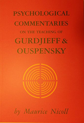 PSYCHOL COMMENTARIES 5 (Psychological Commentaries on the Teaching of Gurdjieff & Ou)