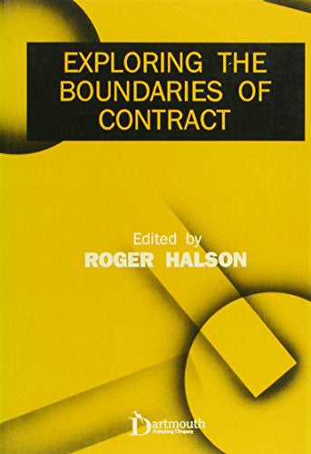 Exploring the Boundaries of Contract (Issues in Law and Society)