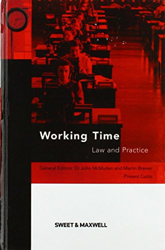 Working Time Directive: The Law and Practice