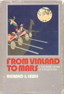 From Vinland to Mars: A Thousand Years of Exploration