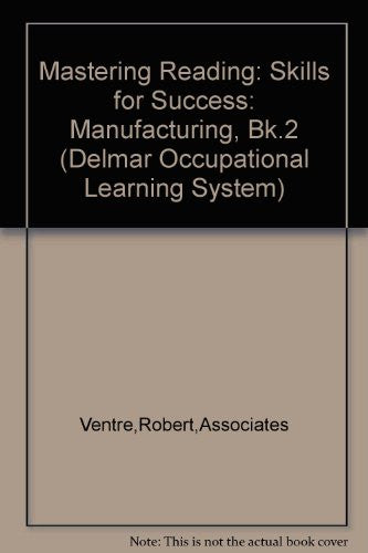 Mastering Reading: Skills for Success: Manufacturing, Bk.2 (Delmar Occupational Learning System)