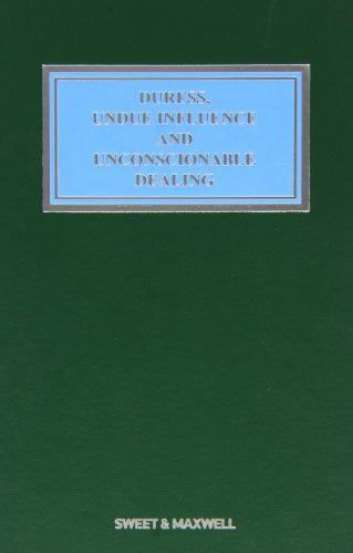 Duress, Undue Influence and Unconscionable Dealing (Common Law Library)