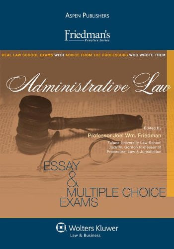 Friedman's Practice Series: Administrative Law