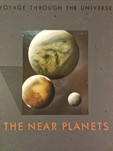 The Near Planets (Voyage Through the Universe)