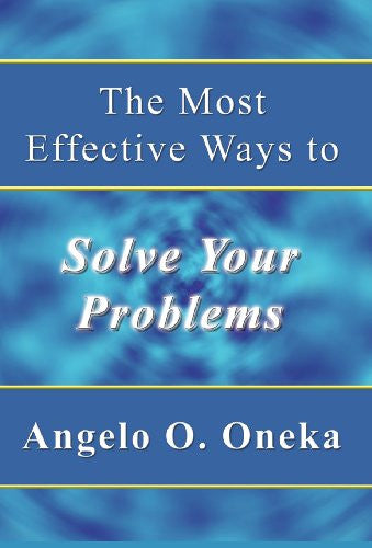 The Most Effective Ways to Solve Your Problems