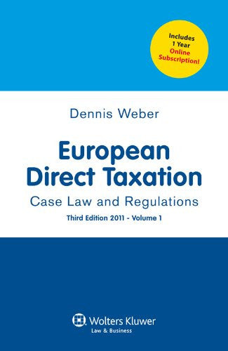 European Direct Taxation: Case Law and Regulations, 3rd Edition