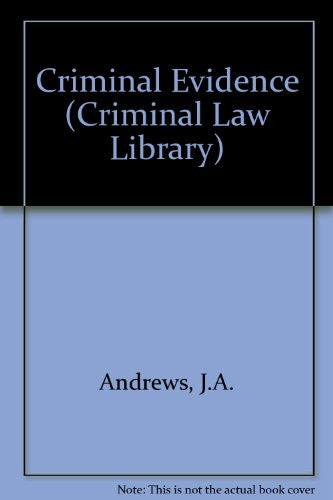 Criminal Evidence (Criminal Law Library)