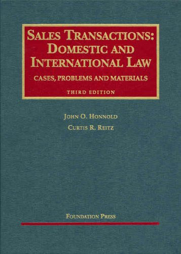 Sales Transactions: Domestic and International Law, Third Edition (University Casebooks)