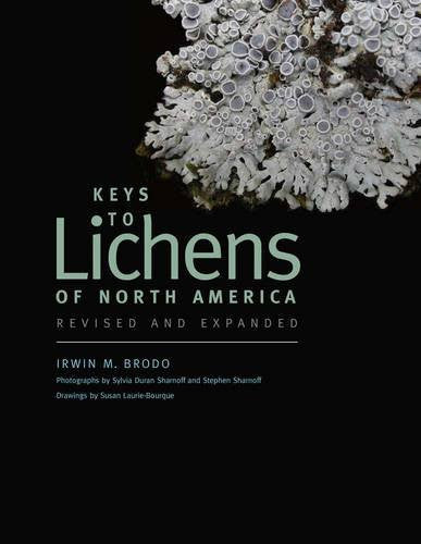 Keys to Lichens of North America: Revised and Expanded