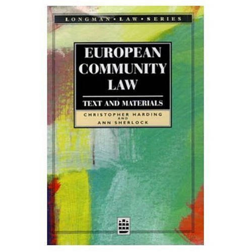 European Community Law: Text and Materials (Longman Law Series)