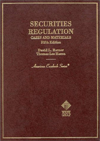 Securities Regulation: Cases and Materials (5th ed (American Casebook Series))