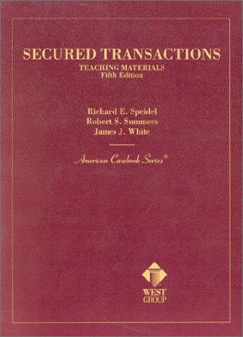 Secured Transactions: Teaching Materials (American Casebooks)