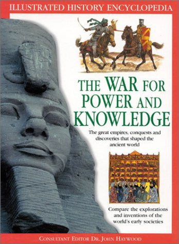 The War for Power and Knowledge (Illustrated History Encyclopedia)